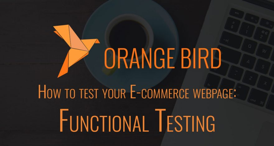 How to test your E commerce webpage Functional Testing
