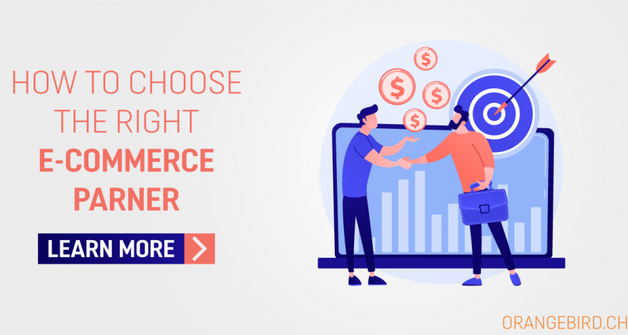How to Choose the Right E-Commerce Partner